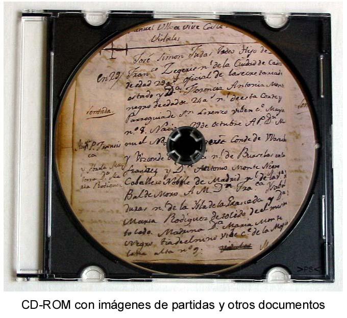 Ejemplo de CD-ROM con im�genes de documentos geneal�gicos. La etiqueta reproduce el borrador de una partida de bautismo de 1809, de la parroquia de San Gin�s (Madrid)